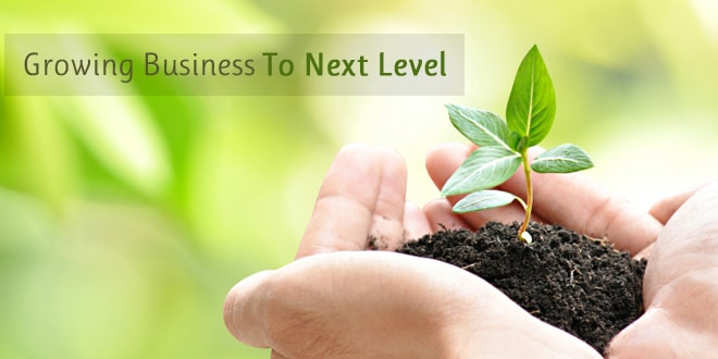 How to grow your business to Next Level